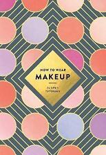 Come indossare Make Up 75 punte + esercitazioni/MACKENZIE Flyer 9781419723971