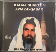 Haji Mohd Fazal Qadri - Kalma Shareef Awaz E Qabar. CD. NEW. STILL SEALED.