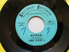 "THE C.O.D.'s - Michael / Cry No More 1965 R&B NORTHERN SOUL Kellmac 7"""