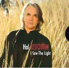 Hal Ketchum : I Saw The Light CD