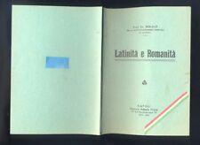Bèridzè  Latinità e Romanità studio storico politico -  Napoli Pironti 1939  R