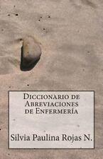 Diccionario de Abreviaciones de Enfermería by Silvia Rojas Núñez (2013,...