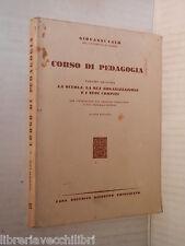 CORSO DI PEDAGOGIA Vol II La scuola la sua organizzazione e i suoi compiti Calo