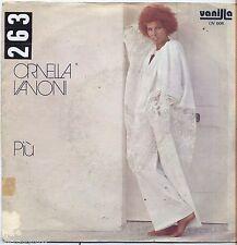 """ORNELLA VANONI - Piu' - VINYL 7"""" 45 LP 1976 VG+/VG- CONDITION"""