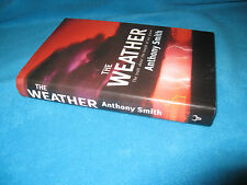 The WEATHER  Anthony Smith - Truth about the Health of our Planet 1st HbDj   W♥W