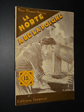 MON ROMAN POLICIER n°403 - Serge Alkine - LA MORTE A DE LA POIGNE - 1956