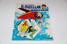 Mr Magellan T3 La mer à boire EO / Geri / Duchâteau // Le Lombard