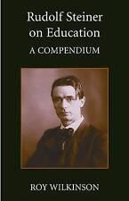 Rudolf Steiner on Education by Roy Wilkinson (Paperback, 1993)