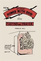 Atomic Power with God, Through Fasting and Prayer (Paperback or Softback)