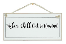 RELAX, CHILL OUT AND UNWIND. SHABBY CHIC SIGN, ELEGANT, GIFT, BATHROOM