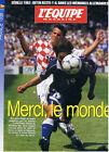 L'EQUIPE MAGAZINE N°846 COUPE DU MONDE 1998 fOOTBALL