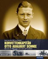 RÖLL: Korvettenkapitän Otto Adalbert Schnee auf Feindfahrt (U-BOOT Seekrieg) NEU