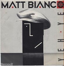 "MATT BIANCO - Yeh yeh - VINYL 7"" 45 ITALY 1985 NEAR MINT CONDITION"