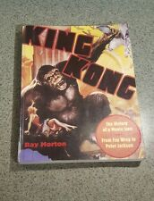 King Kong The History of a movie icon. Ray Morton paperback book
