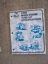 1986 Mack Truck Six & Eight Cylinder Engine Tune Up Specifications Manual  V
