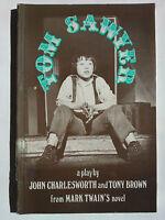 JOHN CHARLSWORTH & TONY BROWN.TOM SAWYER.S/B 1983 PLAY.MARK TWAIN