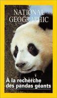A la recherche des pandas g_ants - Collection National Geographic [VHS]