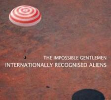 The Impossible Gentlemen - Internationally Recognised Aliens (NEW CD)