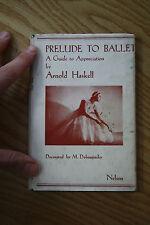 1947 prelude to ballet      !!      FUN GIFT    vintage book