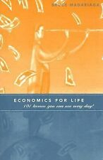 Economics for Life Handbook: 101 Lessons You Can Use Every Day!, Madariaga, Bruc