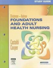 Study Guide for Foundations and Adult Health Nursing, Barbara Lauritsen Christen