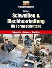 PRAXISHANDBUCH SCHWEIßEN & Blechbearbeitung Karosserie Karosseriebau BUCH Barr