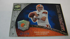 2008 Icons # FF11 Derek Anderson # 127 of # 250 Cleveland Browns  box 6