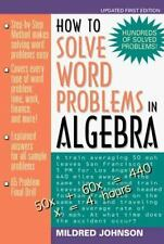 How to Solve Word Problems in Algebra: A Solved Problems Approach