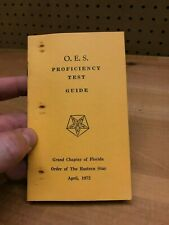 O. E. S. Proficiency Test Guide April 1972 Grand Chapter of Florida