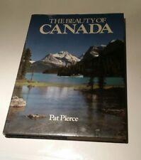 The Beauty of Canada Pat, Pierce: