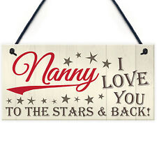 Nanny Love To Stars And Back Hanging Plaque Sign Present Cute Mothers Love Gift