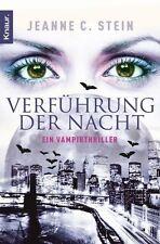 Anna Strong 01. Verführung der Nacht von Jeanne C. Stein (2010, Taschenbuch)