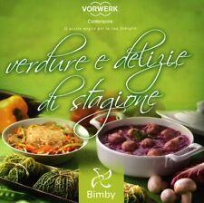 BIMBY RICETTARIO RICETTE- VERDURE E DELIZIE DI STAGIONE EBOOK PDF