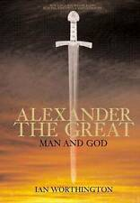 Alexander the Great: Man and God-ExLibrary