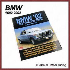 BMW '02 Restoration Guide - Mike Macartney - for 1602 2002 Turbo models