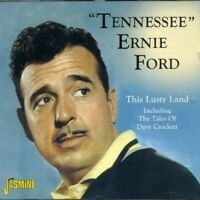 TENNESSEE ERNIE FORD - THIS LUSTY LAND INCL.THE TALES OF DAVY CROCKETT  CD NEU