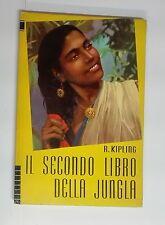 58300 Rudyard Kipling - Il secondo libro della giungla - Editrice S.A.I.E. 1959