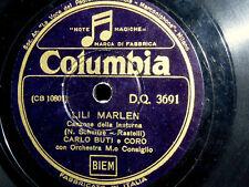 78 GIRI LILI MARLEN  ( canzone della lanterna ) CARLO BUTI  anno 1937 XVI° E.F.