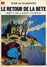 Tif et Tondu T25 - Le Retour de la Bête - Will & Tillieux - Eds. Dupuis - 1983