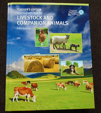 Introduction to Livestock and Companion Animals 5 Teachers Edition 9780134702001