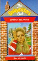 Dawn's Big Move (Babysitters Club), Martin, Ann M., Very Good Book
