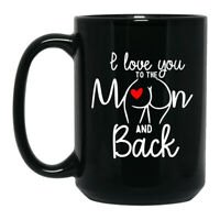 Funny Gift For Lover - I Love You To The Moon And Back - Black Coffee Mug