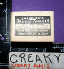 CHANDLER'S ONE DAY TABLETS LABEL RUBBER STAMP STAMPERS ANONYMOUS HOLTZ E1-1644