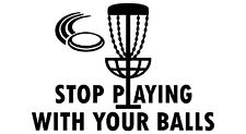 Disc Golf Vinyl Sticker Decal Stop Playing