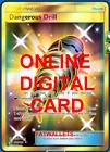 1X Dangerous Drill 192/181 Team Up SR Pokemon TCG Online Digital Card