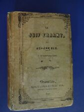 LE JUIF ERRANT(The Wandering Jew) By EUGENE SUE. 22nd Volume, 1845, French Text