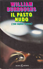 William Burroughs. Il pasto nudo (The naked lunch). SugarCo, 1976