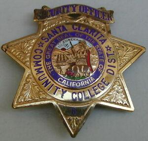 Old Original Santa Clarita Community College Security Officer Badge Very Rare