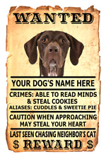 German Shorthaired Pointer Wanted Poster Flex Fridge Magnet Personalized
