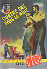 C1 Ed LACY Quatre Pas dans la Nuit 1958 EO EPUISE Be careful how you live